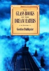 Okładka książki The Glass Books of the Dream Eaters