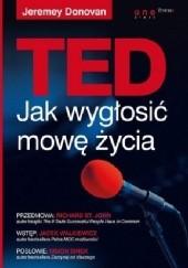 Okładka książki TED. Jak wygłosić mowę życia Jeremey Donovan