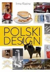 Okładka książki Polski design Irma Kozina