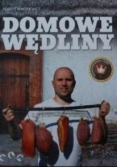 Okładka książki Domowe wędliny Robert Winckiewicz