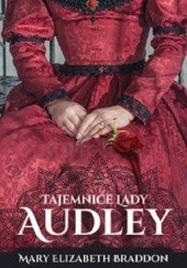 Okładka książki Tajemnica lady Audley Mary Elizabeth Braddon