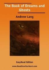 Okładka książki The Book of Dreams and Ghosts Andrew Lang
