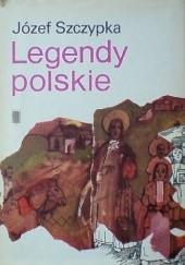 Okładka książki Legendy  polskie Józef Szczypka