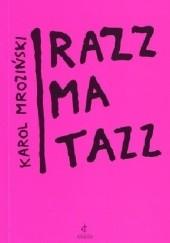 Okładka książki Razzmatazz Karol Mroziński
