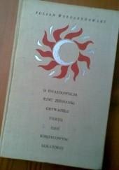 Okładka książki O Twardowskim, synu ziemianki, obywatelu piekieł, dziś księżycowym lokatorze Julian Wołoszynowski,Jerzy Jaworowski