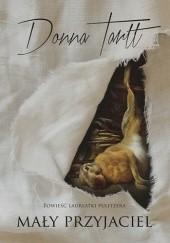Okładka książki Mały przyjaciel Donna Tartt