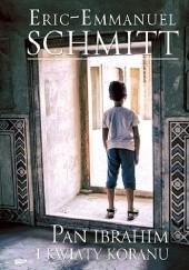 Okładka książki Pan Ibrahim i kwiaty Koranu Éric-Emmanuel Schmitt