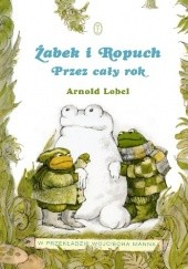 Okładka książki Żabek i Ropuch. Przez cały rok Arnold Lobel