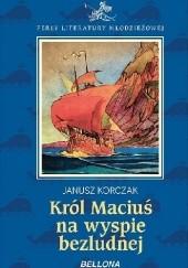 Okładka książki Król Maciuś na bezludnej wyspie Janusz Korczak