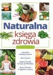 Okładka książki Naturalna księga zdrowia Marta Szydłowska