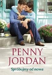 Okładka książki Spróbujmy od nowa Penny Jordan