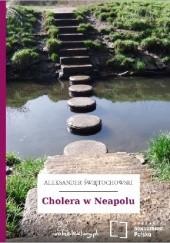 Okładka książki Cholera w Neapolu Aleksander Świętochowski
