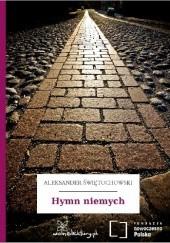 Okładka książki Hymn niemych Aleksander Świętochowski