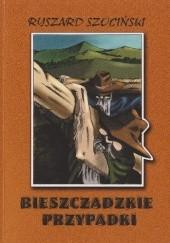 Okładka książki Bieszczadzkie przypadki Ryszard Szociński