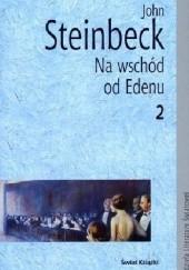 Okładka książki Na wschód od Edenu. Tom 2