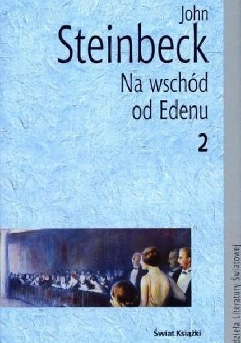 Okładka książki Na wschód od Edenu. Tom 2 John Steinbeck
