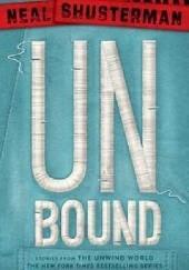 Okładka książki UnBound Neal Shusterman