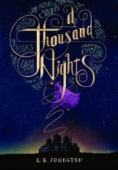 Okładka książki A Thousand Nights E.K. Johnston