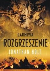 Okładka książki Carnivia. Rozgrzeszenie Jonathan Holt