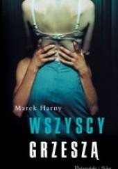 Okładka książki Wszyscy grzeszą Marek Harny