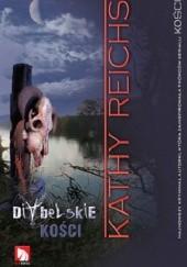 Okładka książki Diabelskie kości Kathy Reichs