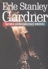 Okładka książki Sprawa niebezpiecznej wdówki Erle Stanley Gardner