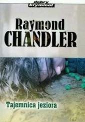 Okładka książki Tajemnica jeziora Raymond Chandler