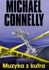 Okładka książki Muzyka z kufra Michael Connelly