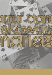 Okładka książki Mariasz Artur Daniel Liskowacki