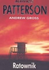 Okładka książki Ratownik James Patterson,Andrew Gross