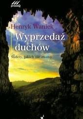 Okładka książki Wyprzedaż duchów Henryk Waniek
