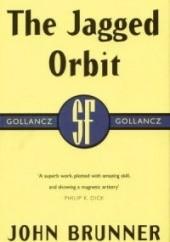 Okładka książki The Jagged Orbit John Brunner