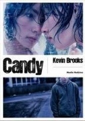 Okładka książki Candy Kevin Brooks