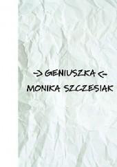Okładka książki Geniuszka Monika Szczesiak