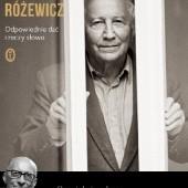 Okładka książki Odpowiednie dać rzeczy słowo Tadeusz Różewicz