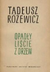 Okładka książki Opadły liście z drzew Tadeusz Różewicz