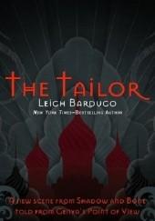 Okładka książki The Tailor Leigh Bardugo