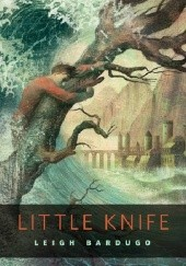 Okładka książki Little Knife Leigh Bardugo