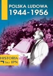 Okładka książki Polska Ludowa 1944 - 1956 Paweł Dybicz