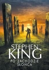 Okładka książki Po zachodzie słońca Stephen King