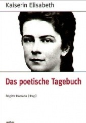 Okładka książki Das poetische Tagebuch Kaiserin Elisabeth