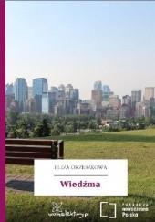 Okładka książki Wiedźma Eliza Orzeszkowa