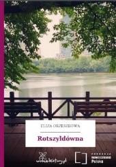 Okładka książki Rotszyldówna Eliza Orzeszkowa
