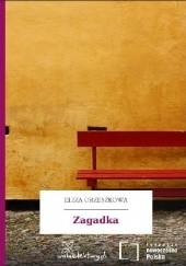 Okładka książki Zagadka Eliza Orzeszkowa