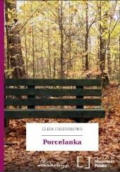 Okładka książki Porcelanka Eliza Orzeszkowa