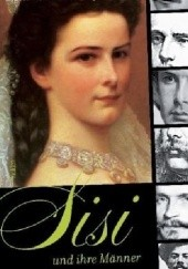 Okładka książki Sisi und ihre Männer Sigrid M. Größing