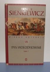 Okładka książki Pan Wołodyjowski tom 1 Henryk Sienkiewicz