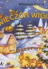 Okładka książki Wieczór wigilijny Mirosława Woźna