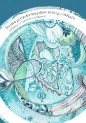 Okładka książki Światu potrzeba umysłów różnego rodzaju. Opowieści o ludziach z autyzmem. Andrzej Kominek