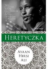Okładka książki Heretyczka Ayaan Hirsi Ali